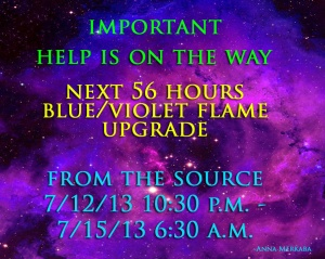 NEXT 56 HOURS CRUCIAL! – VIOLET/BLUE FLAME UPGRADE! FROM THE SOURCE Violetblueupgrade