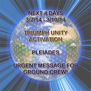 URGENT MESSAGE – TRIUMPH UNITY ACTIVATION – NEXT 4 DAYS – PLEIADES  Triumphunityactivationannamerkaba